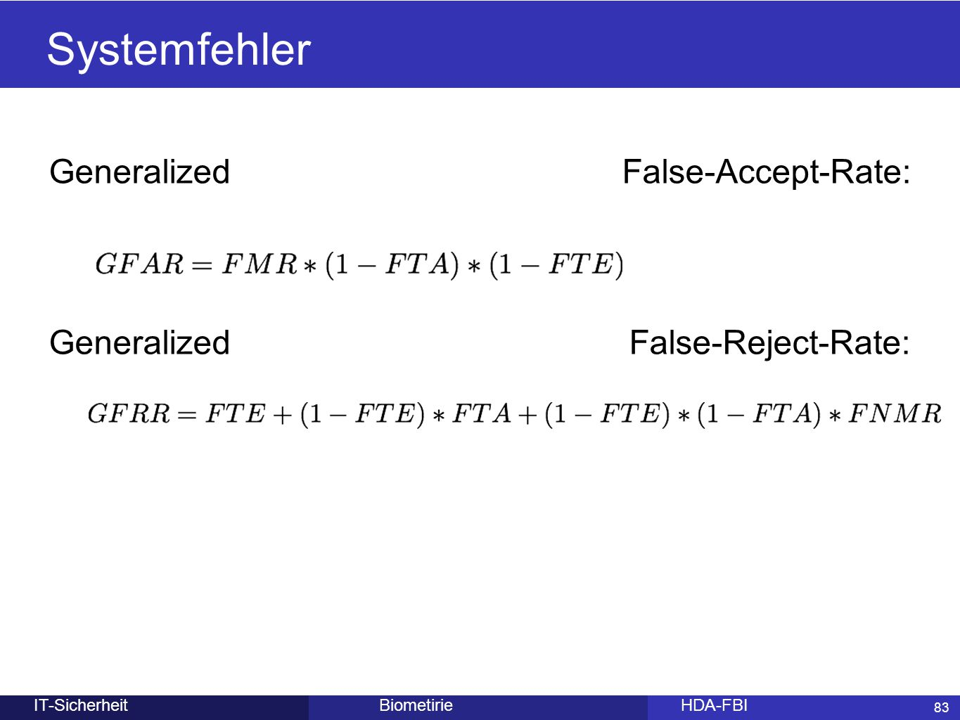 Systemfehler Generalized False-Accept-Rate:
