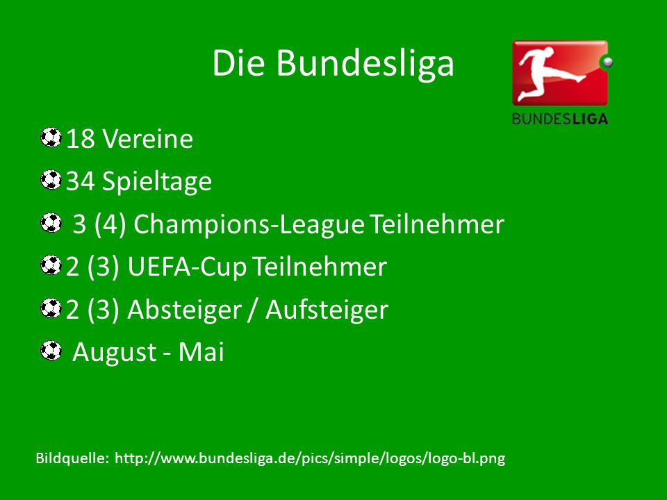 Die Bundesliga 18 Vereine 34 Spieltage