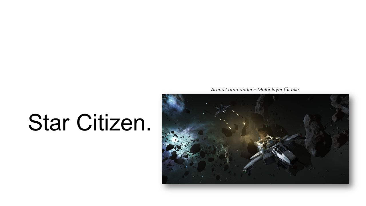 Star Citizen. Arena Commander – Multiplayer für alle