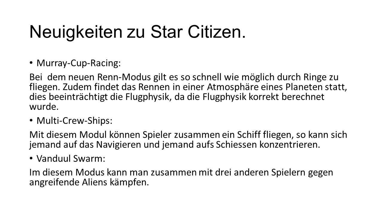 Neuigkeiten zu Star Citizen.