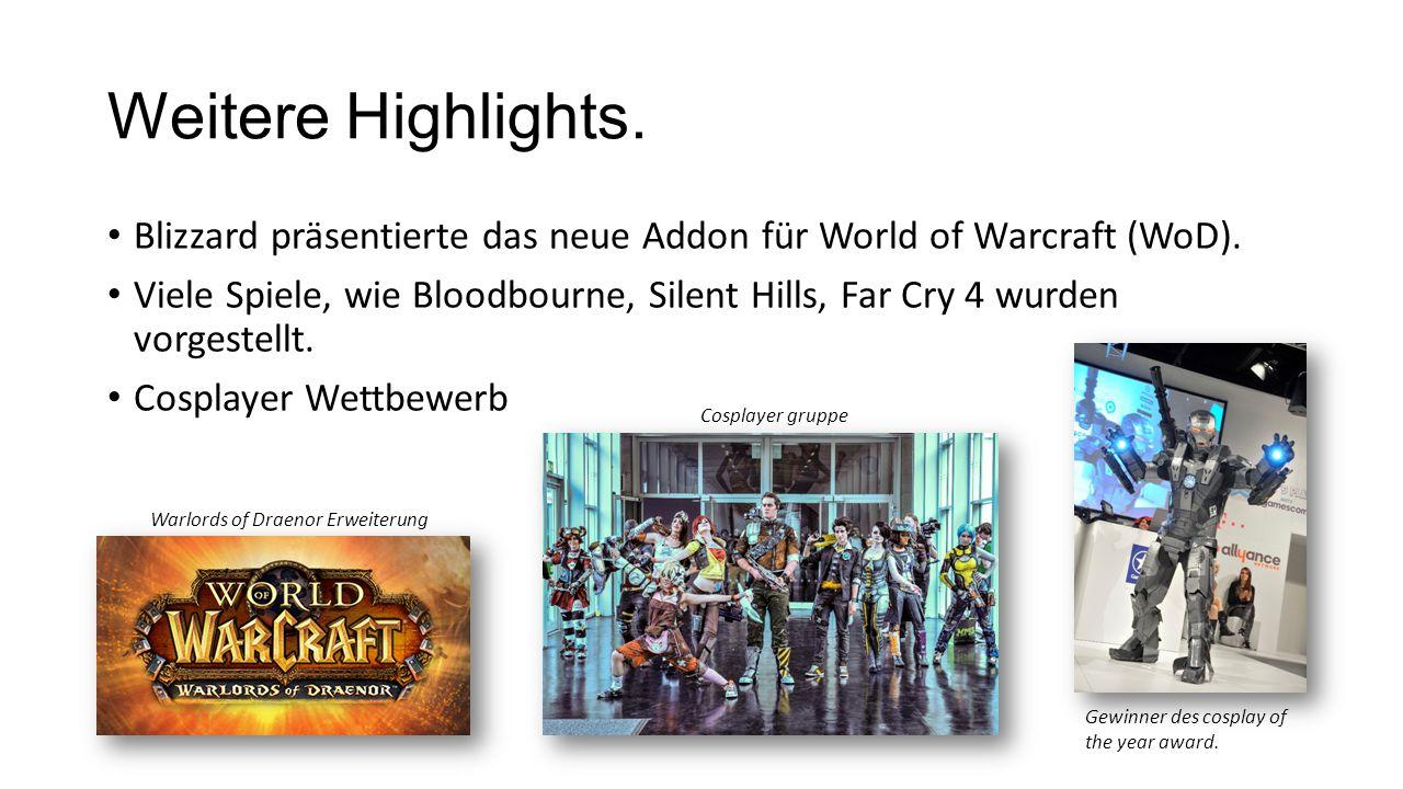 Weitere Highlights. Blizzard präsentierte das neue Addon für World of Warcraft (WoD).