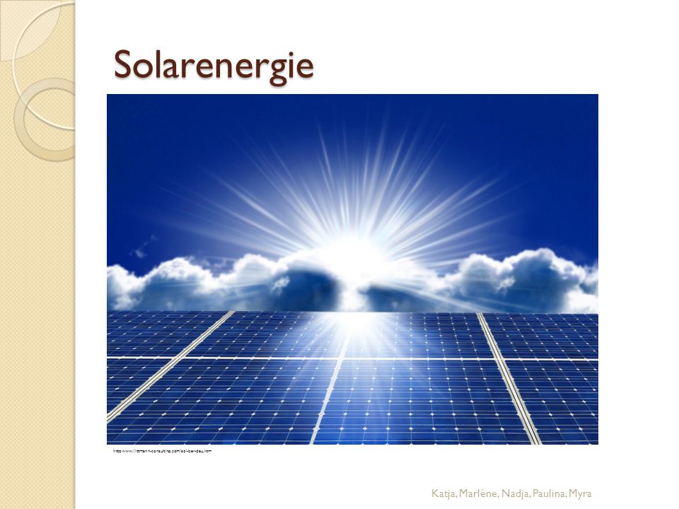 Solarenergie Katja, Marlène, Nadja, Paulina, Myra