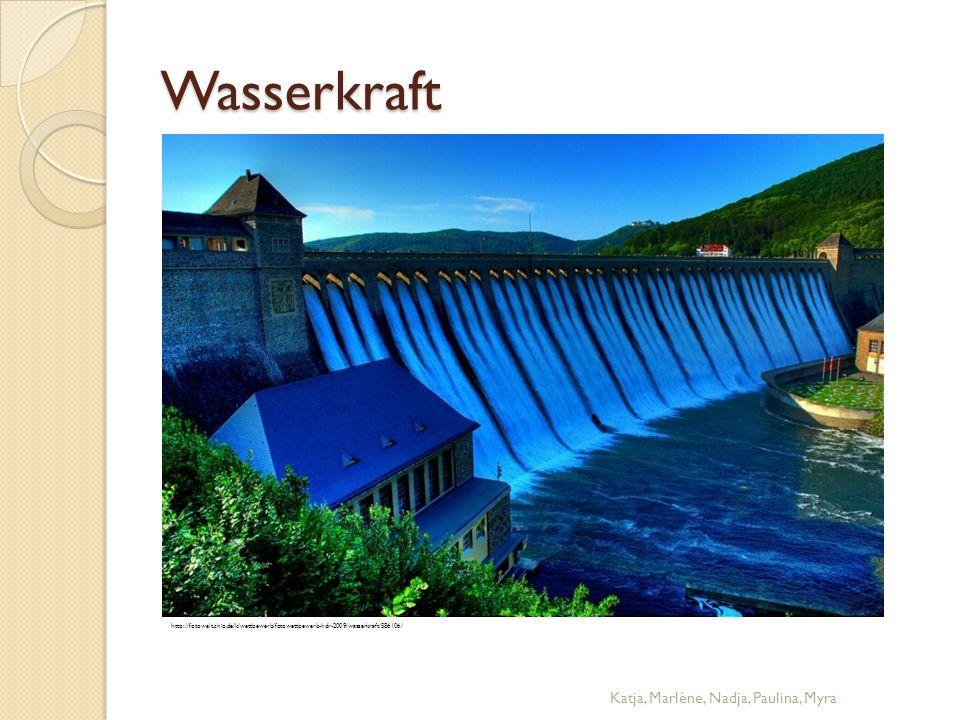 Wasserkraft Katja, Marlène, Nadja, Paulina, Myra