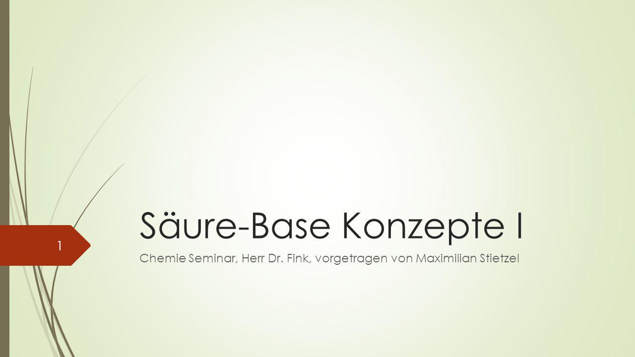 Chemie Seminar, Herr Dr. Fink, vorgetragen von Maximilian Stietzel