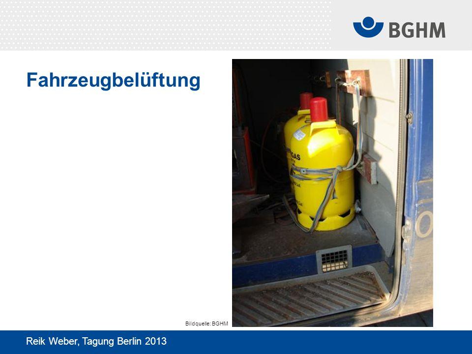 Fahrzeugbelüftung Bildquelle: BGHM Reik Weber, Tagung Berlin 2013