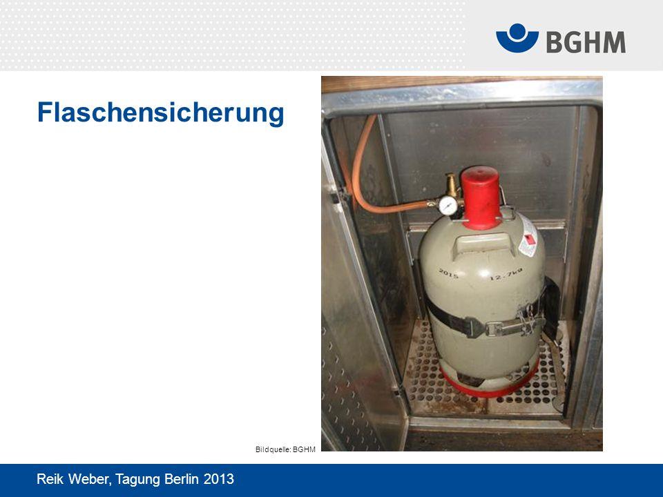 Flaschensicherung Bildquelle: BGHM Reik Weber, Tagung Berlin 2013