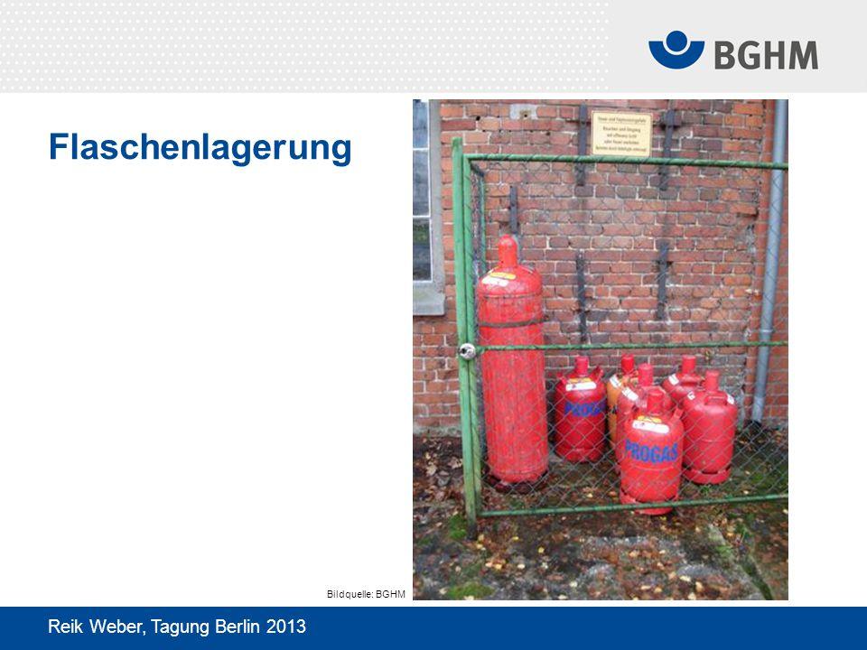 Flaschenlagerung Bildquelle: BGHM Reik Weber, Tagung Berlin 2013