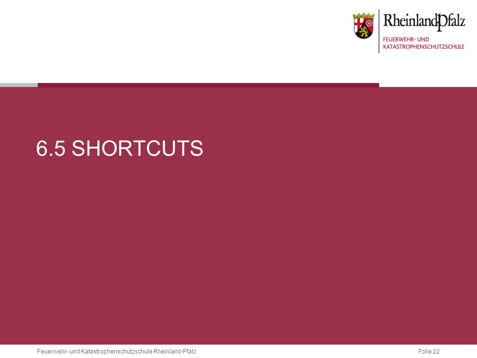 6.5 Shortcuts