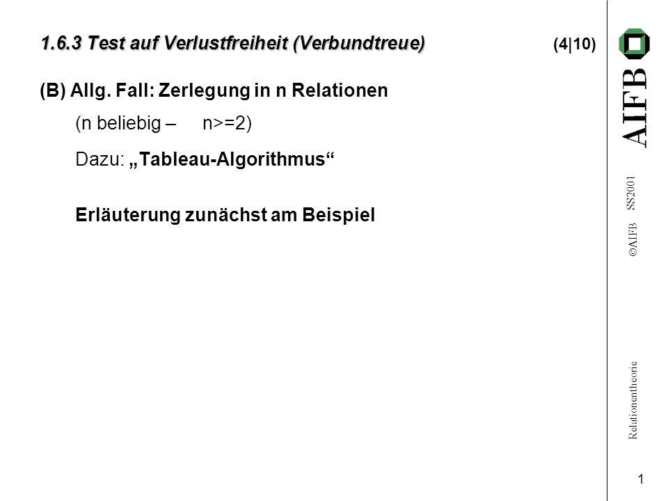 1.6.3 Test auf Verlustfreiheit (Verbundtreue) (4|10)