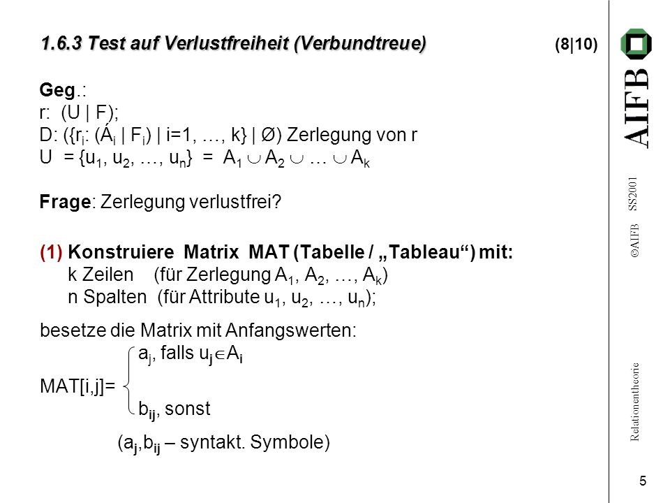1.6.3 Test auf Verlustfreiheit (Verbundtreue) (8|10)