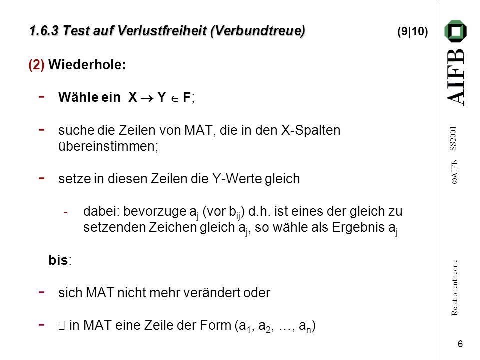 1.6.3 Test auf Verlustfreiheit (Verbundtreue) (9|10)