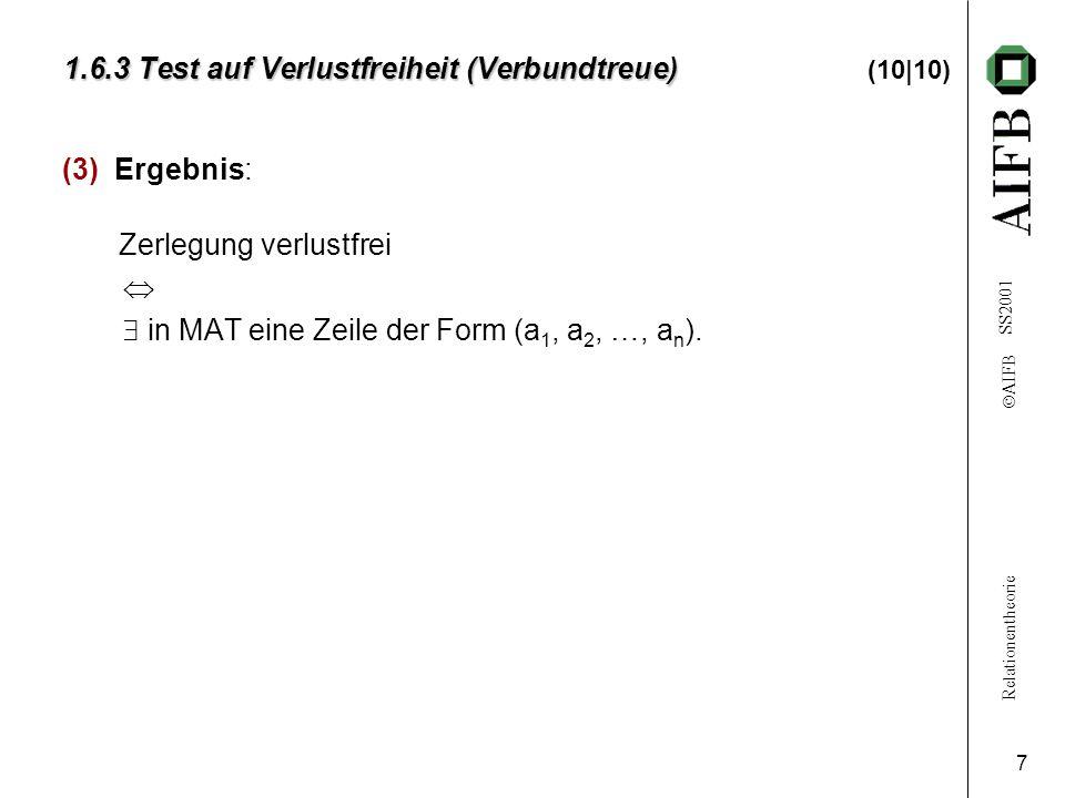 1.6.3 Test auf Verlustfreiheit (Verbundtreue) (10|10)