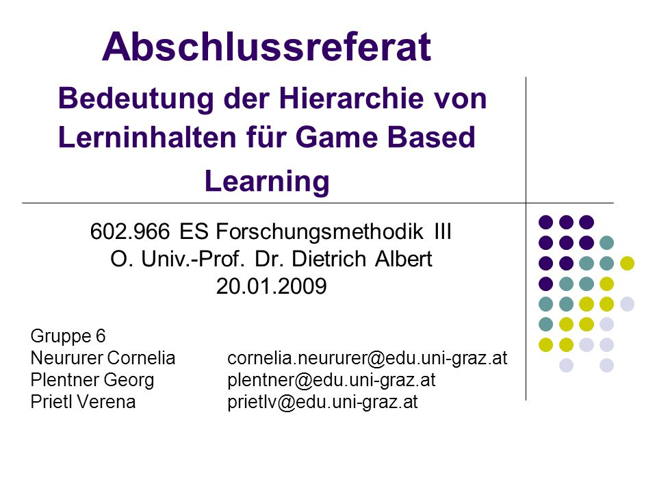 Abschlussreferat Bedeutung der Hierarchie von Lerninhalten für Game Based Learning