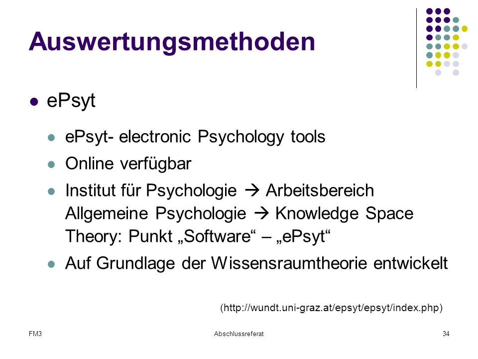 Auswertungsmethoden ePsyt ePsyt- electronic Psychology tools