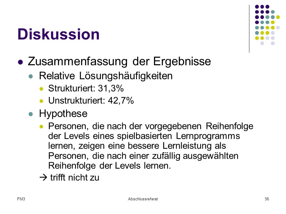 Diskussion Zusammenfassung der Ergebnisse Relative Lösungshäufigkeiten