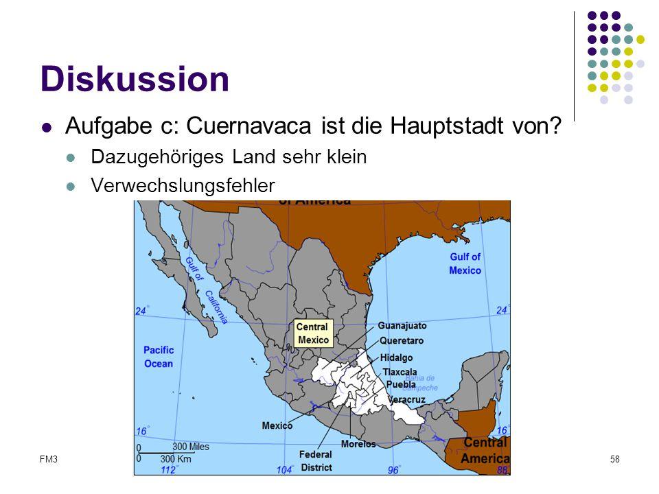 Diskussion Aufgabe c: Cuernavaca ist die Hauptstadt von