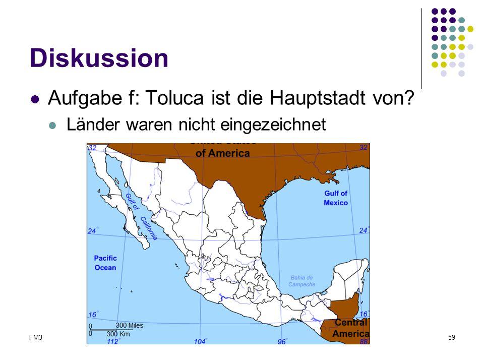 Diskussion Aufgabe f: Toluca ist die Hauptstadt von