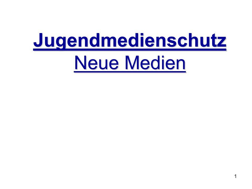 Jugendmedienschutz Neue Medien