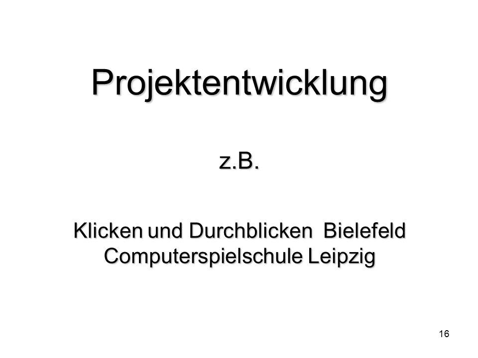 Projektentwicklung z. B