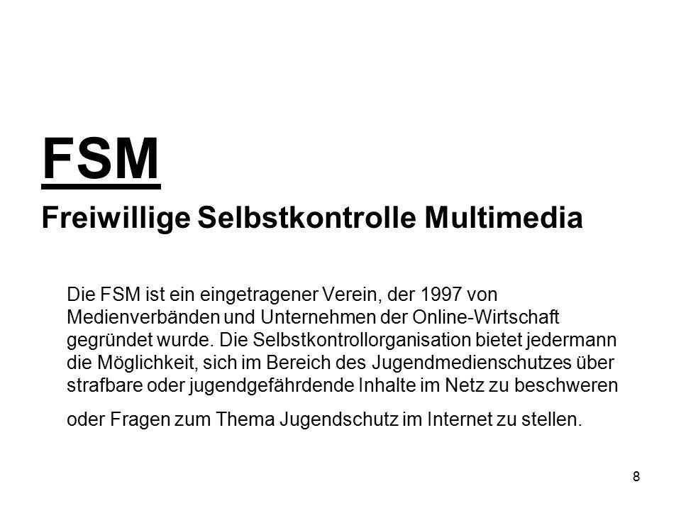FSM Freiwillige Selbstkontrolle Multimedia