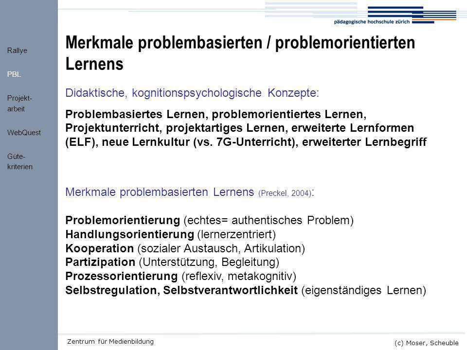 Merkmale problembasierten / problemorientierten Lernens