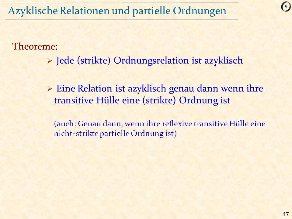 Azyklische Relationen und partielle Ordnungen