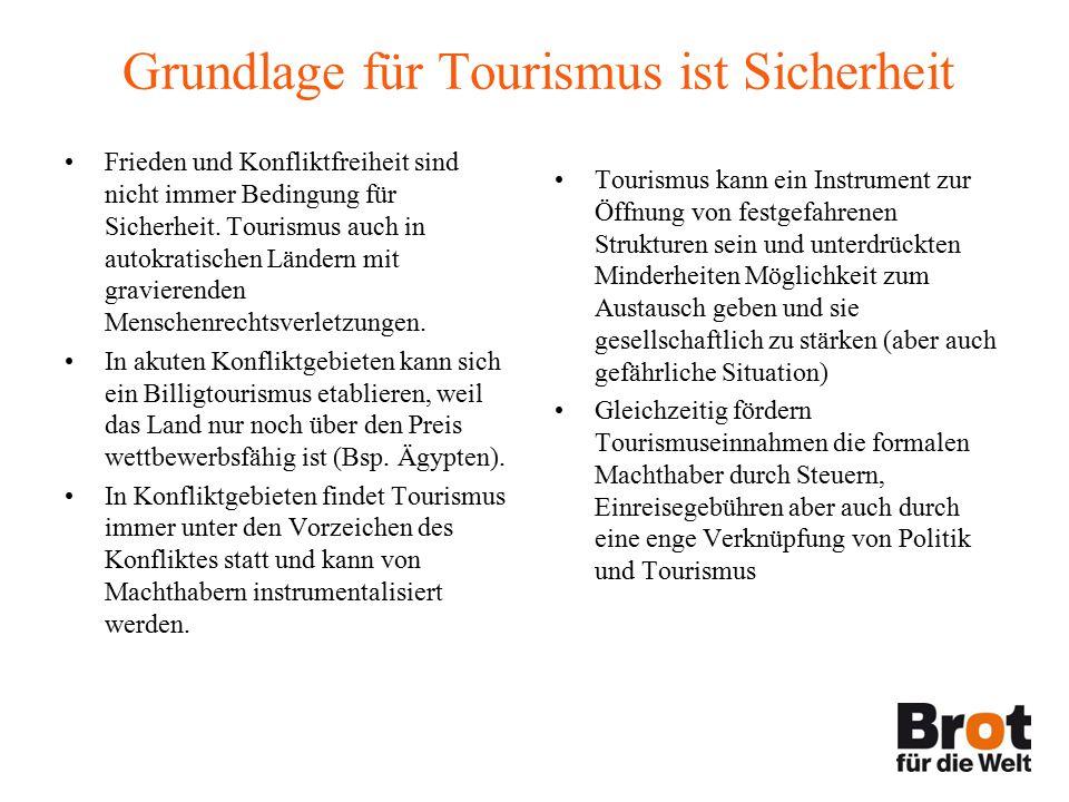 Grundlage für Tourismus ist Sicherheit