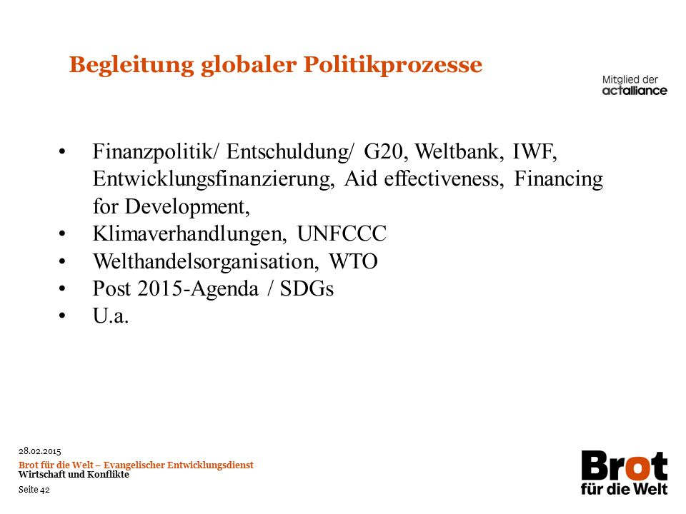 Begleitung globaler Politikprozesse