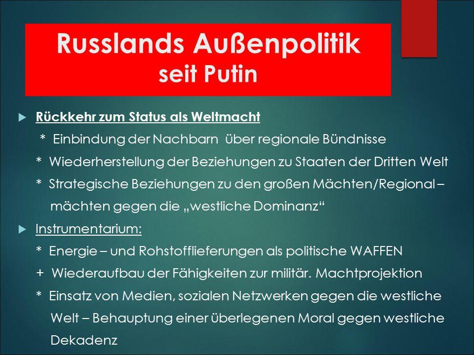 Russlands Außenpolitik seit Putin