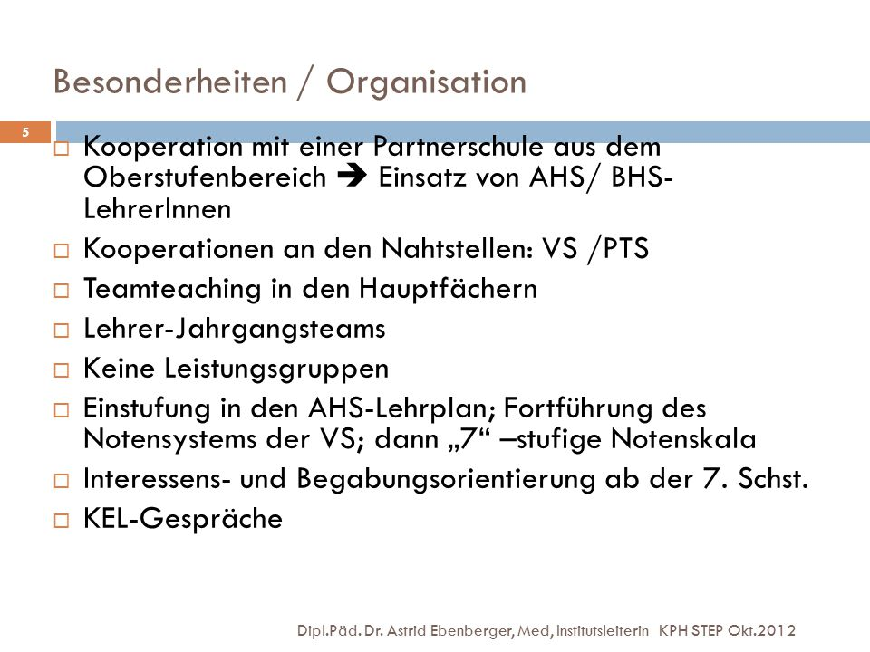 Besonderheiten / Organisation