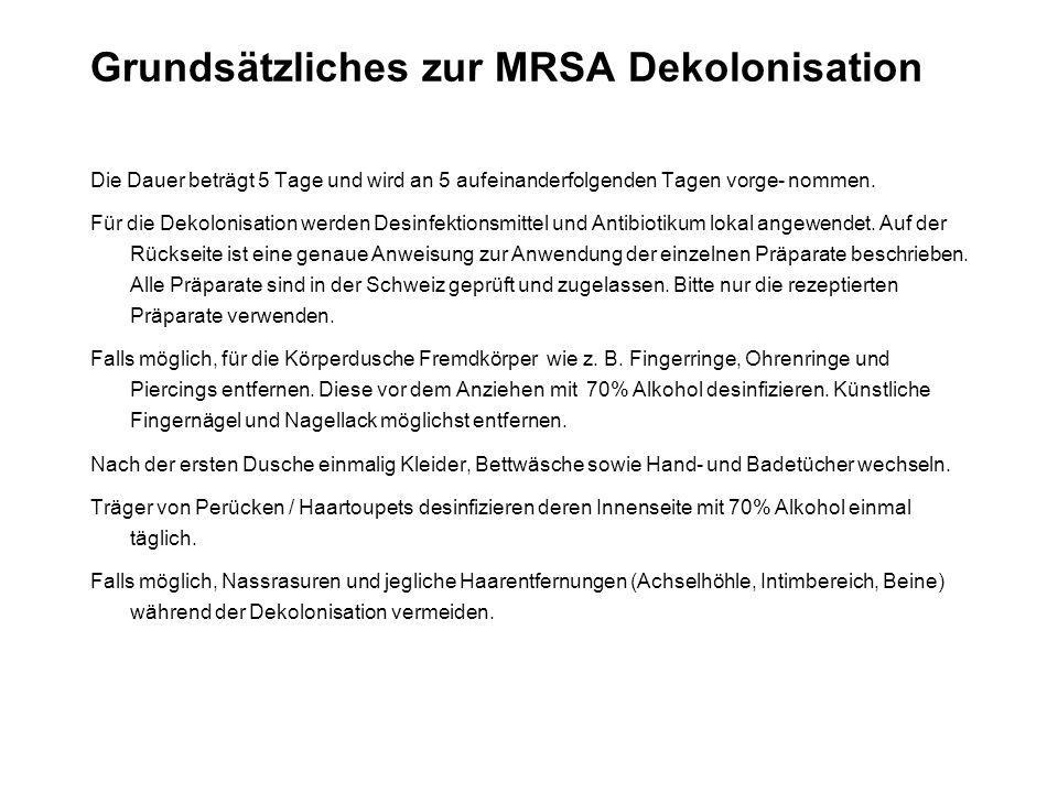 Grundsätzliches zur MRSA Dekolonisation