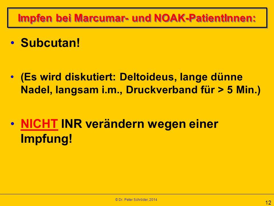 Impfen bei Marcumar- und NOAK-PatientInnen: