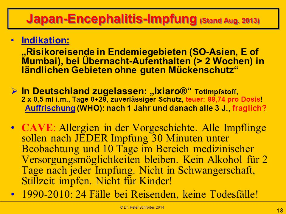 Japan-Encephalitis-Impfung (Stand Aug. 2013)