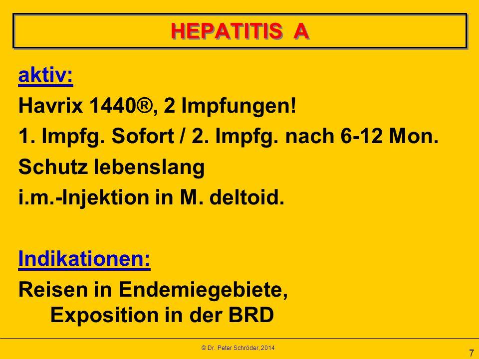 1. Impfg. Sofort / 2. Impfg. nach 6-12 Mon. Schutz lebenslang