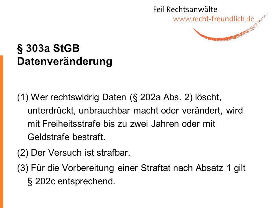 § 303a StGB Datenveränderung
