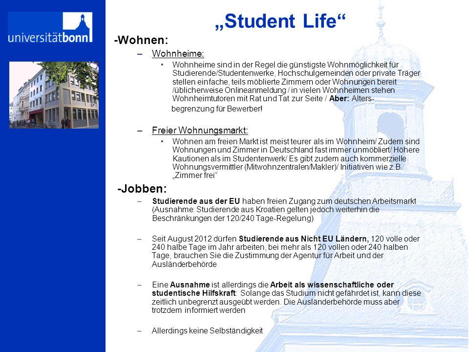 """""""Student Life -Wohnen: -Jobben: Wohnheime: Freier Wohnungsmarkt:"""