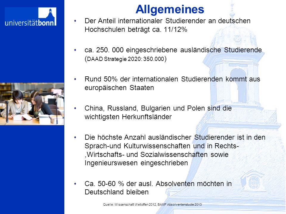 Allgemeines Der Anteil internationaler Studierender an deutschen Hochschulen beträgt ca. 11/12%