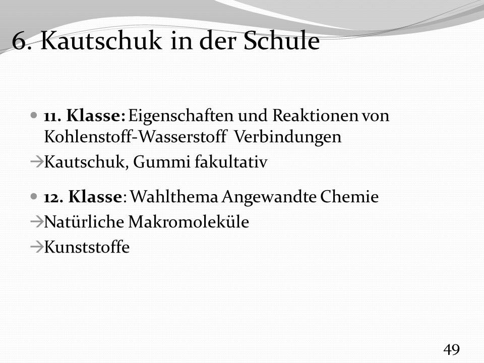 6. Kautschuk in der Schule