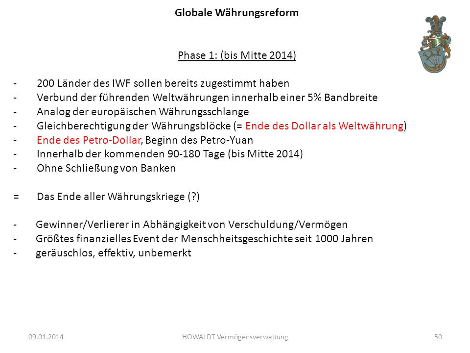 Globale Währungsreform Phase 1: (bis Mitte 2014)