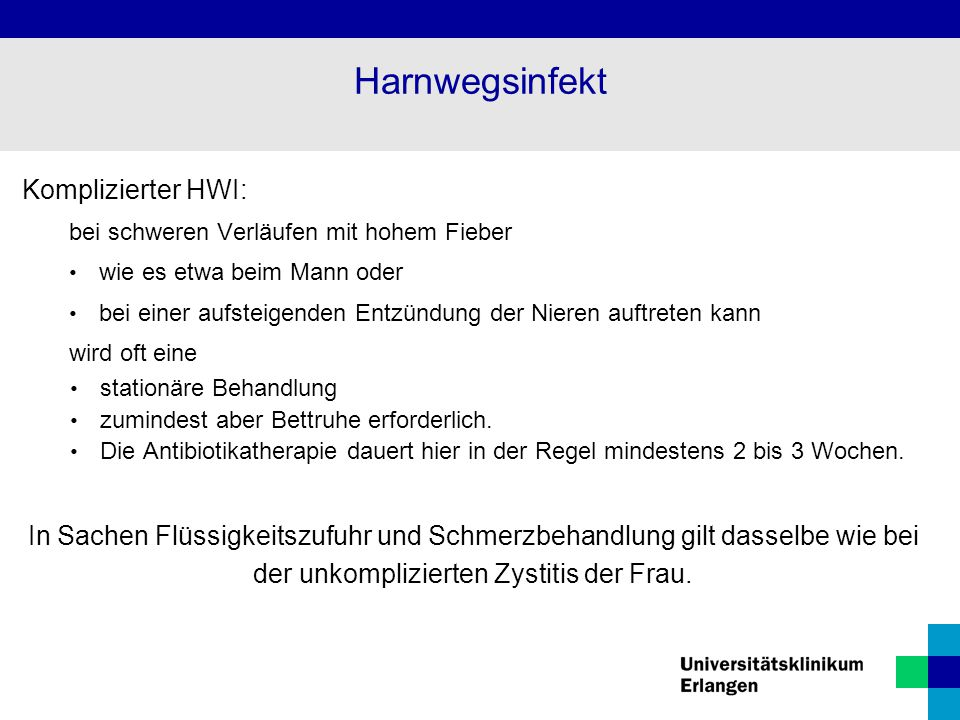 Harnwegsinfekt Komplizierter HWI: