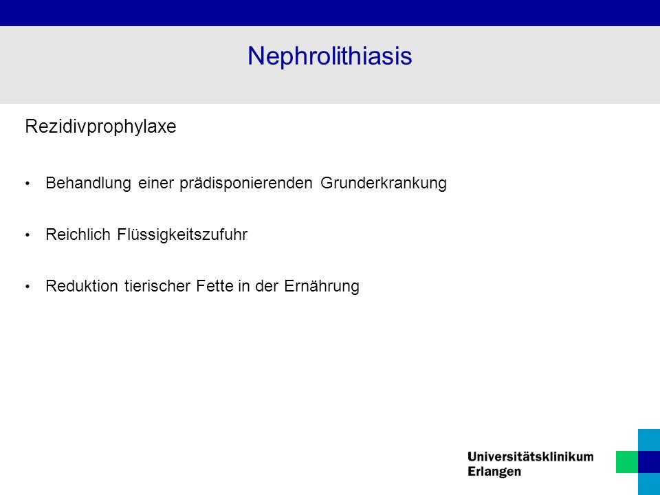 Nephrolithiasis Rezidivprophylaxe