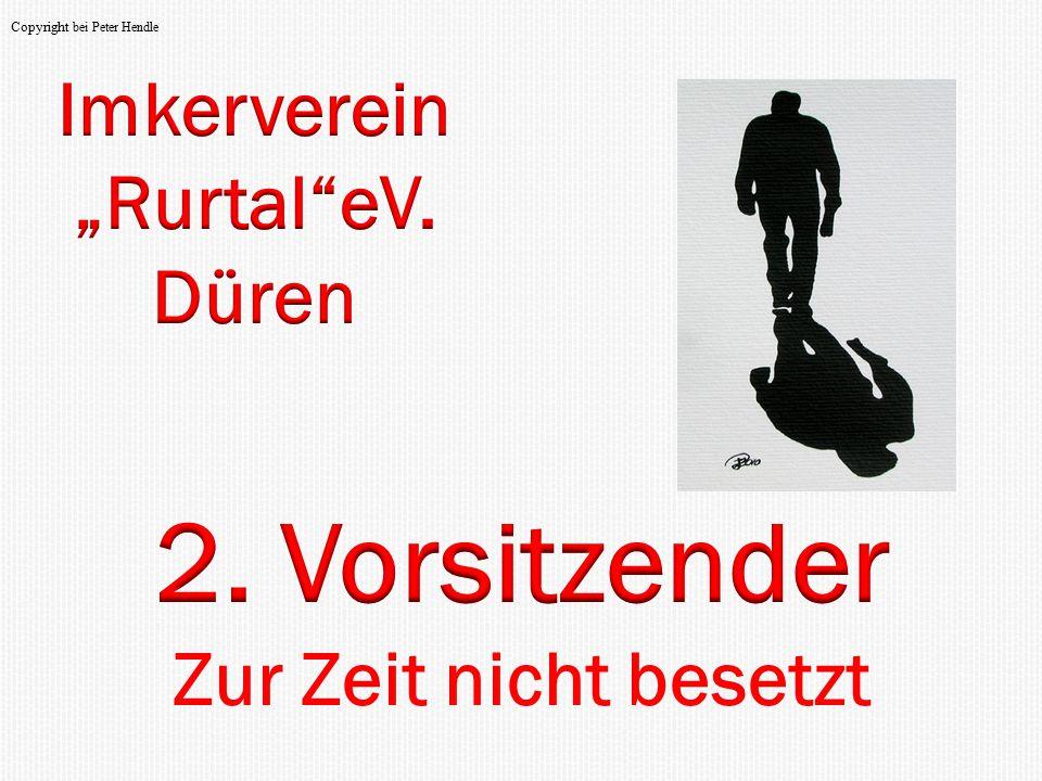 """2. Vorsitzender Imkerverein """"Rurtal eV. Düren Zur Zeit nicht besetzt"""