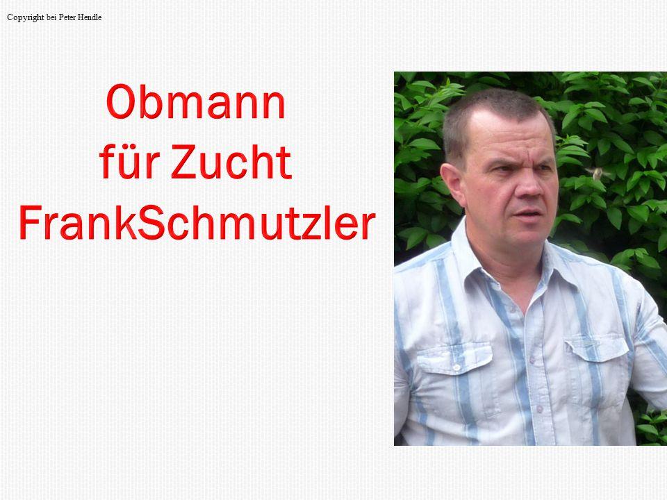 Obmann für Zucht FrankSchmutzler