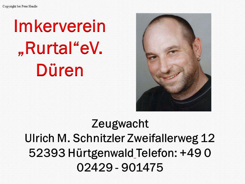 Ulrich M. Schnitzler Zweifallerweg 12 52393 Hürtgenwald Telefon: +49 0
