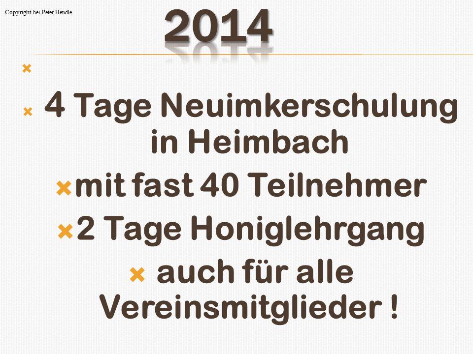 4 Tage Neuimkerschulung in Heimbach auch für alle Vereinsmitglieder !