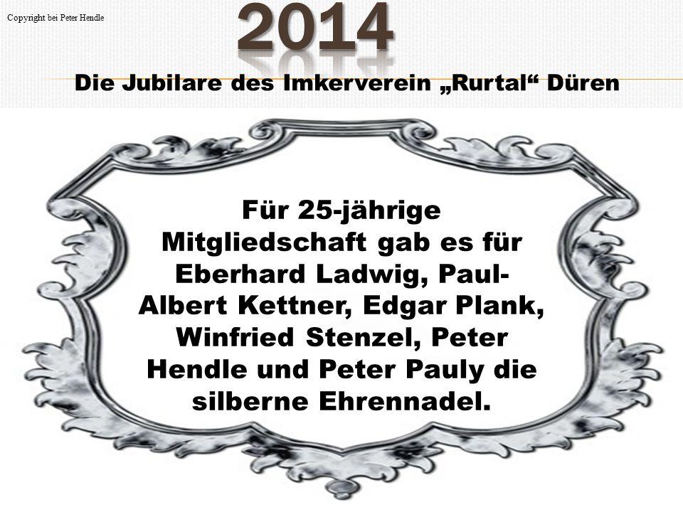 "2014 Copyright bei Peter Hendle. Die Jubilare des Imkerverein ""Rurtal Düren."