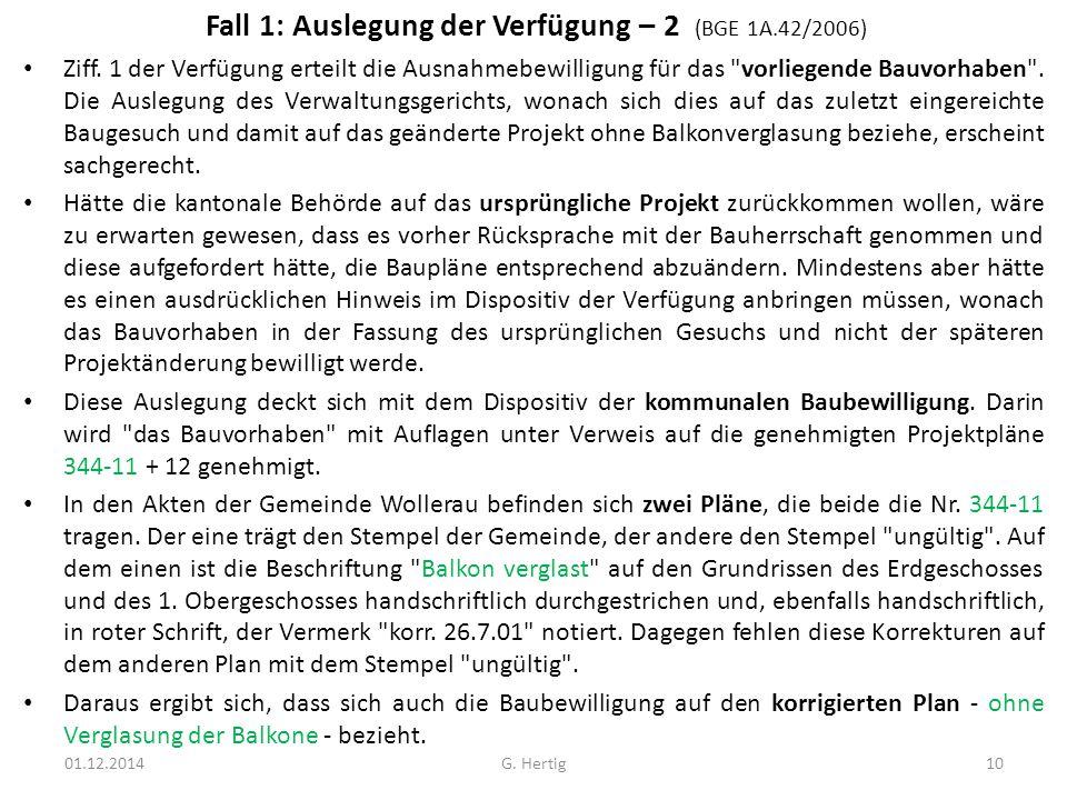 Fall 1: Auslegung der Verfügung – 2 (BGE 1A.42/2006)