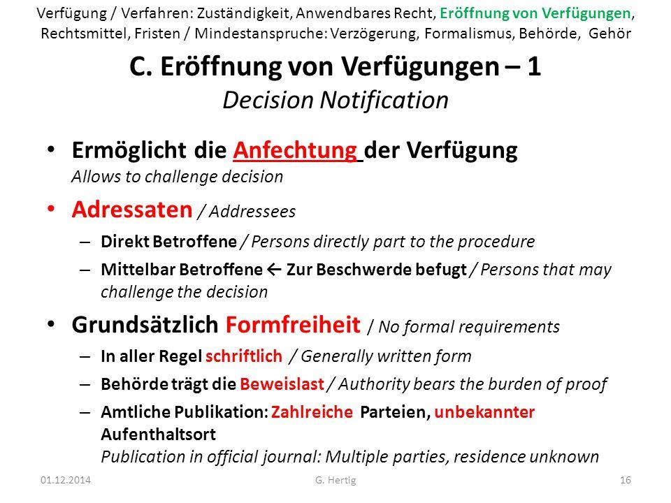 C. Eröffnung von Verfügungen – 1 Decision Notification