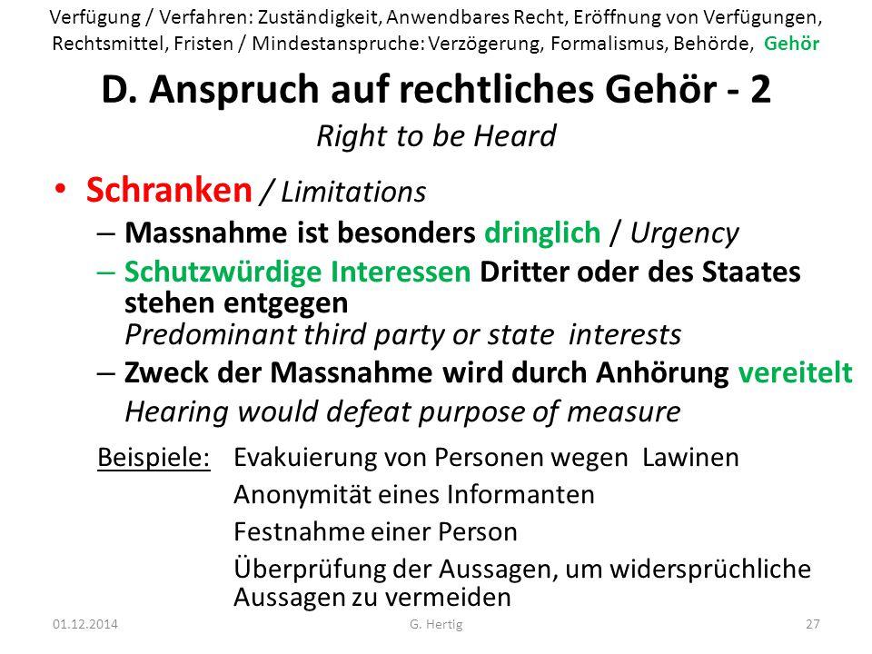 D. Anspruch auf rechtliches Gehör - 2 Right to be Heard