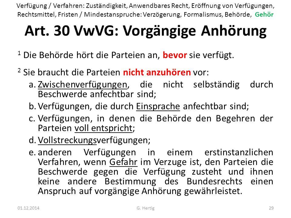 Art. 30 VwVG: Vorgängige Anhörung